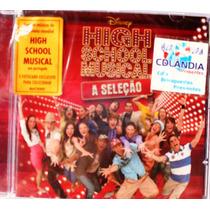 Cd High Scholl Musical- Seleção-original - Lacrado-cdlandia
