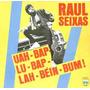 Raul Seixas Uah-bap-lu-bap-lah-bein-bum! 1987 Remaster