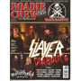 Revista - Roadie Crew - Nº 96 - 2007 - Slayer Motorhead