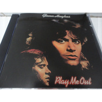 Glenn Hughes Cd Play Me Out (1977) Bonus Ex Purple Trapeze