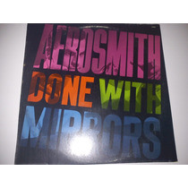 Disco Vinil Lp Aerosmith Done With Mirrors Importado Raro!!!