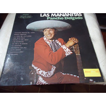 Lp - Pancho Delgado/ Las Manãnitas (c2)