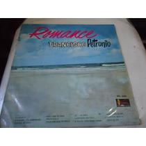 Lp - Francisco Petronio - Romance (b2)