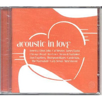 Cd - Acoustic In Love ( Som Livre) - Chicago,bread...