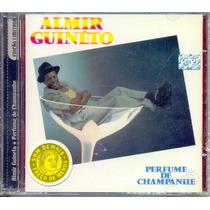 Cd Almir Guineto - Perfume De Champanhe - 1986 - Lacrado