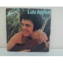 Lp Luiz Ayrao Amigos