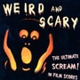 Cd Weird & Scary: Ultimate Scream In Film Scores [soundtrack
