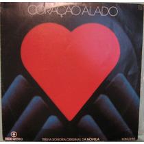 Trilha Novela Coração Alado - Nacional - 1980
