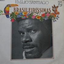 Lp Emilio Santiago - Brasileiríssimas - Vinil Raro