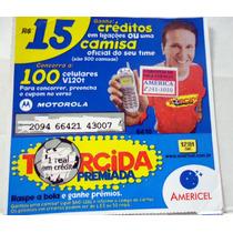 Ct - Celular Prépago Cartela Americel Zico O Galinho R$15