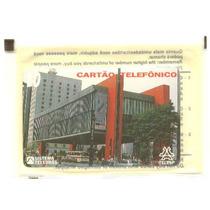 *sll* Cartão Telefônico Masp Museu De Arte São Paulo Lacrado