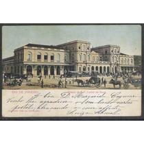Postal 1907 Estação Da E.f. Central Do Brasil. Ferrovia