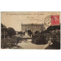 Cartão Postal Antigo Praça Visconde Rio Branco Rj 1911