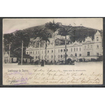Postal Circulado 1901, Santos, Santa Casa De Misericórdia.