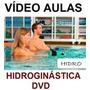 Hidro Ginástica / Natação/ Hidro Boxe / Pacotão 4 Dvds Aula