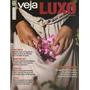 Revista Veja Edição Especial Luxo Dezembro 2014 Nova.