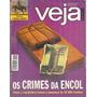 Revista Veja Os Crimes Da Construtora Encol Agosto De 1997.