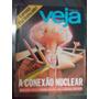 Veja - A Conexão Nuclear...ameaça Atômica/ Alfredo Sirkis