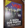 Veja - A Máfia Dos Portos/ Joaquim Cruz/ O Dossiê De Pedro C