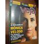 Veja - As Revelações De Mônica Veloso/ Daniel Yergin