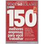 Você S/a | Exame - Edição Especial 2009 - Melhores Empresas
