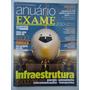 Anuário Exame Infraestrutura 2010-2011