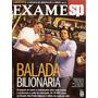 Fascículo Exame Sp - Balada Bilionária