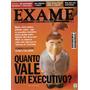 Revista Exame - Quanto Vale Um Executivo?