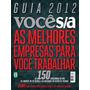 Guia 2012 Voce S\a Melhores Empresas P\ Trabalhar-otima
