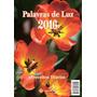 Preceitos De Luz Parede 2016 Seicho-no-ie
