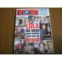 Época N°284 - Lula & Família, Britney Spears, Romário.