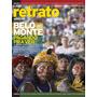 Retrato Do Brasil Nº 34. Usina De Belo Monte.