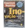 Revista Pequenas Empresas G N 210 Jul/06 Inovação Nome Jogo
