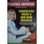 Revista Pequenas Empresas Grandes Negocios Ano Xl Nº122