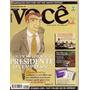 Revista Você S.a - Quer Se Tornar O Presidente Da Empresa?