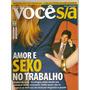 Revista Você S.a - Amor E Sexo No Trabalho