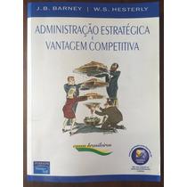 Administração Estratégica E Vantagem Competitiva - Barney