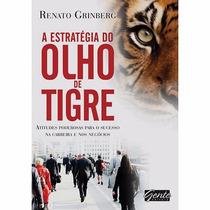 Livro - A Estratégia Do Olho De Tigre - Novo - Lacrado