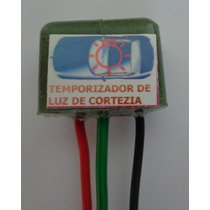 Temporizador Para Luz De Cortesia (dimmer Automotivo) Teto