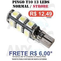Pingo T10 13 Leds 2 Funçoes - Normal / Strobe Light -unidade