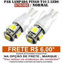 Par Pingo 5 Leds T10 Normal / Strobe Light - 2 Funçoes