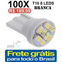 Kit 100 Lampadas Pingo T10 8 Leds Smd Branca Frete Gratis