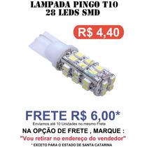 Lampada Pingo 28 Led T10 Farol Farolete Xenon Frete 6,00
