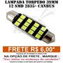Lampada Torpedo 39mm 12 Leds Smd 2835 - Canbus Canceller