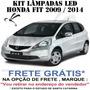 Kit Completo Lampadas Led Honda Fit - Super Promoçao