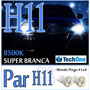 Par Lâmpada Super Branca H11 Tipo Xenon 8500k + Pingo Led