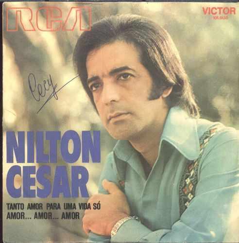 Nilton Cesar Compacto De Vinil Amor ... Amor ...amor 1972 - nilton-cesar-compacto-de-vinil-amor-amor-amor-1972-14646-MLB67018983_3584-O