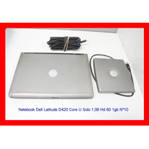 Notebook Dell Latitude D420 Core U Solo 1,06 Hd 60 1gb Nº10