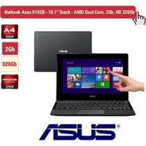 Netbook Asus X102b, 10.1 Touch, Amd Dual Core, 2gb, Hd 320gb