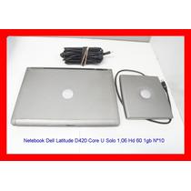 Notebook Dell Latitude D420 Core U Solo 1,06 Hd 60 1gb Nº10